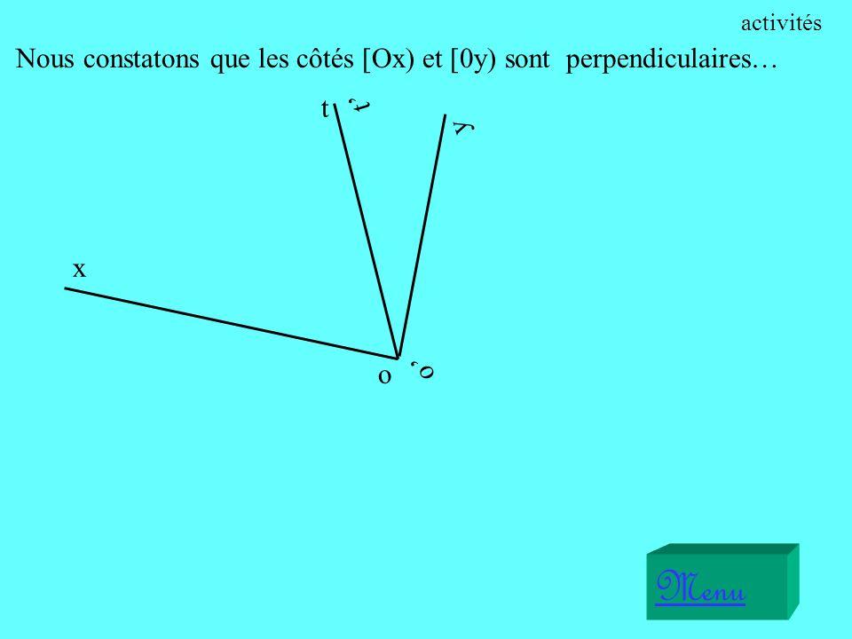 Menu Nous constatons que les côtés [Ox) et [0y) sont perpendiculaires…